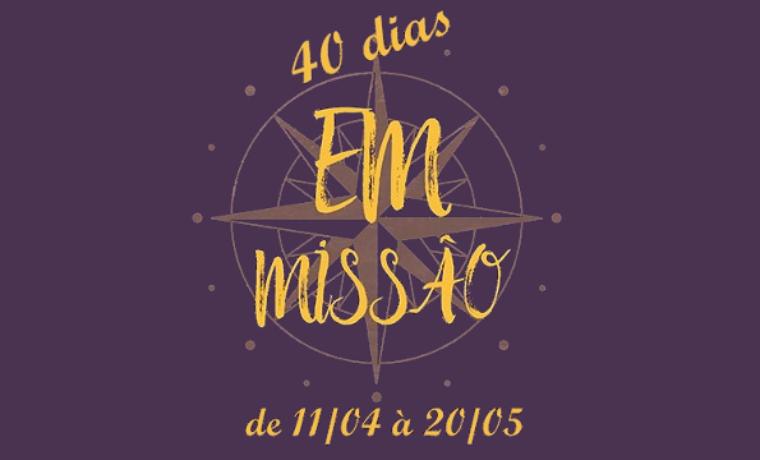 40 dias em missão